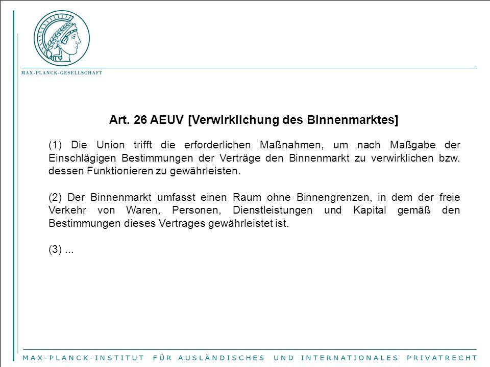 Art. 26 AEUV [Verwirklichung des Binnenmarktes]